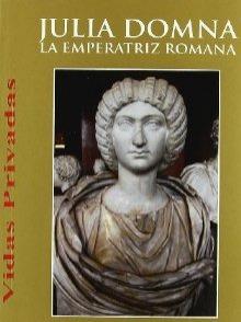 Publicación: Julia Domna, La emperatriz romana, de Paloma Aguado García, en Alderabán Ediciones.