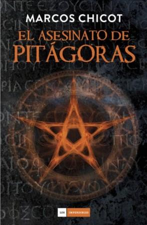 El asesinato de Pitágoras_Marcos Chicot