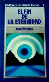 El fin de la eternidad de Isaac Asimov. Reseña