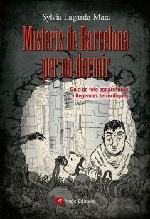 Misteris de Barcelona per no dormir