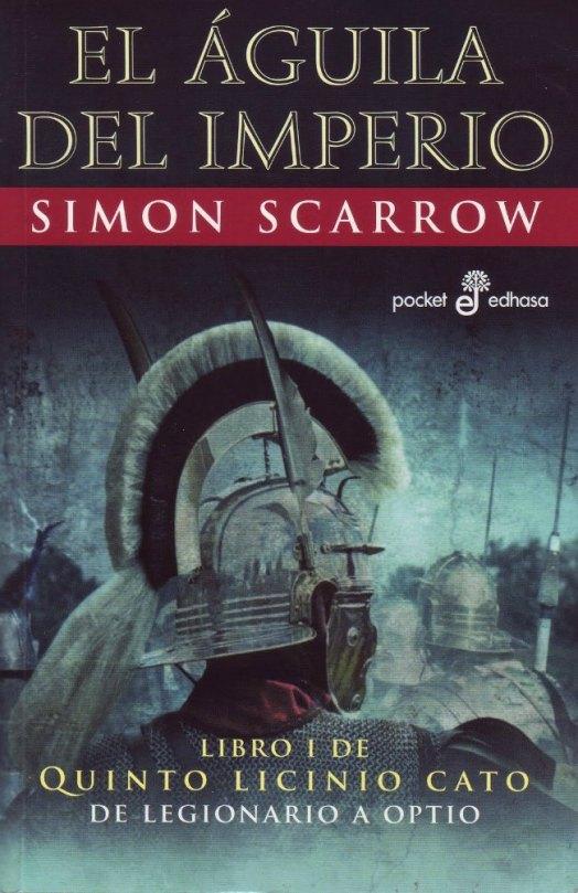El aguila del imperio_Simon Scarrow