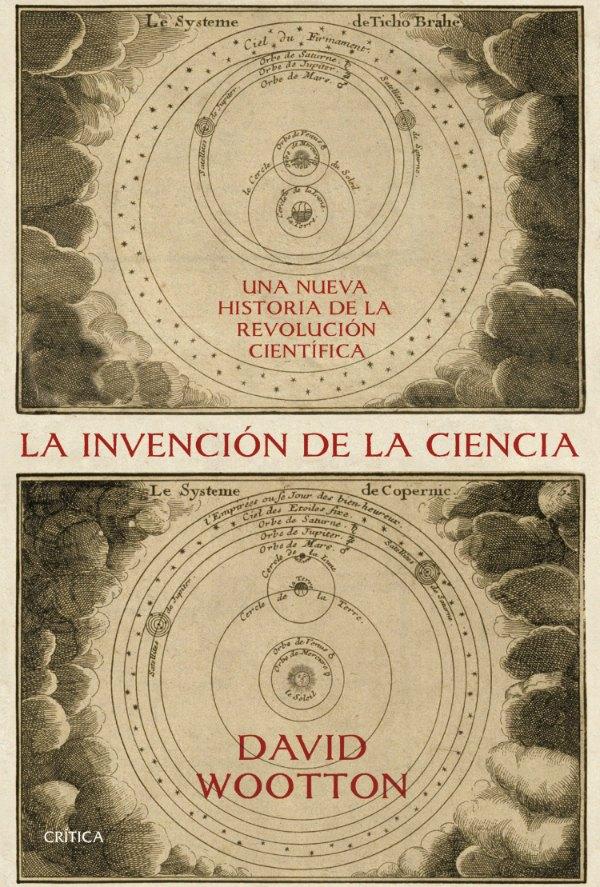 portada_la-invencion-de-la-ciencia_david-wootton