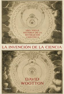 portada_la-invencion-de-la-ciencia_david-wootton