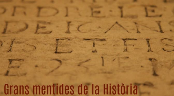 Imatge_portada_curs_GransMentidesdelaHistoria_blog