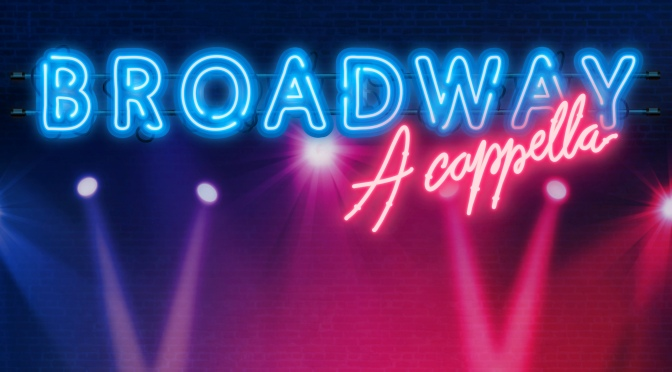 Broadway a Cappella_destacado