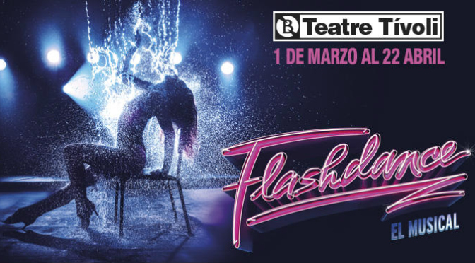Flashdance_Teatre Tivoli_destacado