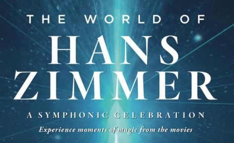 The World of Hans Zimmer. A symphonic celebration