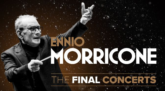 Ennio Morricone_The Final Concerts