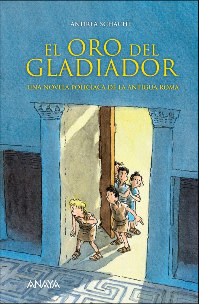 El oro del gladiador_Andrea Schacht_destacado (2)