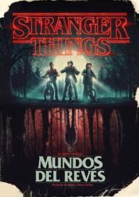 Stranger Things_ Mundos del revés_La guía oficial_portada
