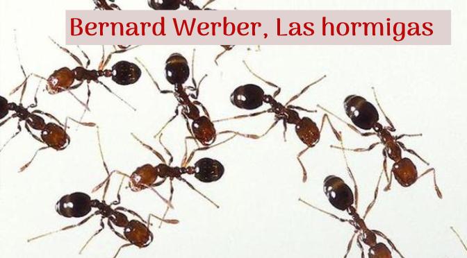 Bernard Werber_Las hormigas_destacado