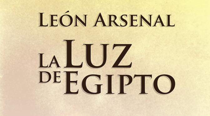 La luz de Egipto_leon Arsenal_destacado