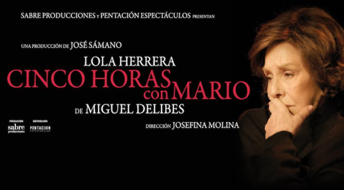 Cinco horas con Mario_Teatro Goya_destacado