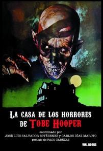 La casa de los horrores de Tobe Hooper