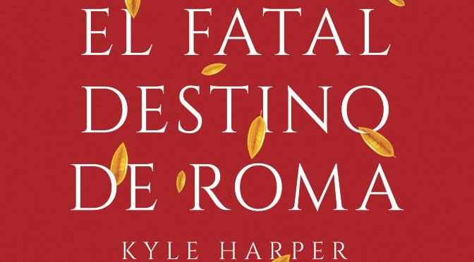 El fatal destino de Roma_destacado