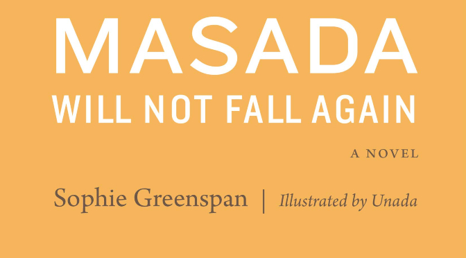 Masada will not fall again_A Novel_destacado