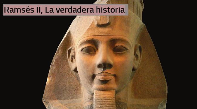 Ramsés II_La verdadera historia_Christiane Desroches_Noblecourt_destacado