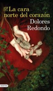 La cara norte del corazon_Dolores Redondo_portada