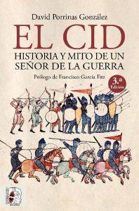 El Cid Historia y mito de un señor de la guerra_1