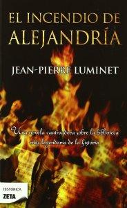 El incendio de Alejandria_ Jean_Pierre Luminet_1