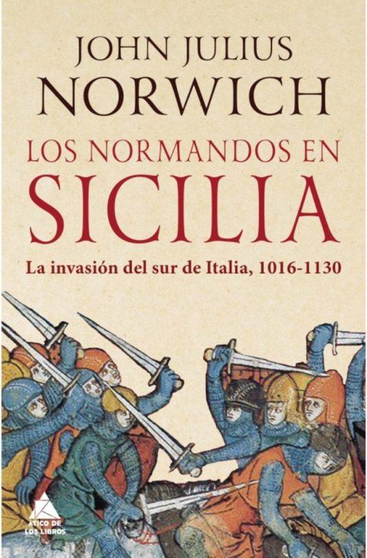 Los normandos en Sicilia, Publicación Los normandos en Sicilia_John Julius Norwich_1