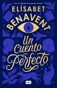 Un cuento perfecto_Elisabet Benavent_ed Suma_1