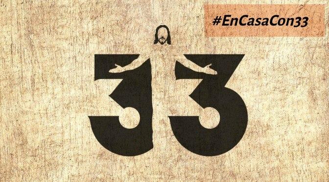 #EnCasaCon33