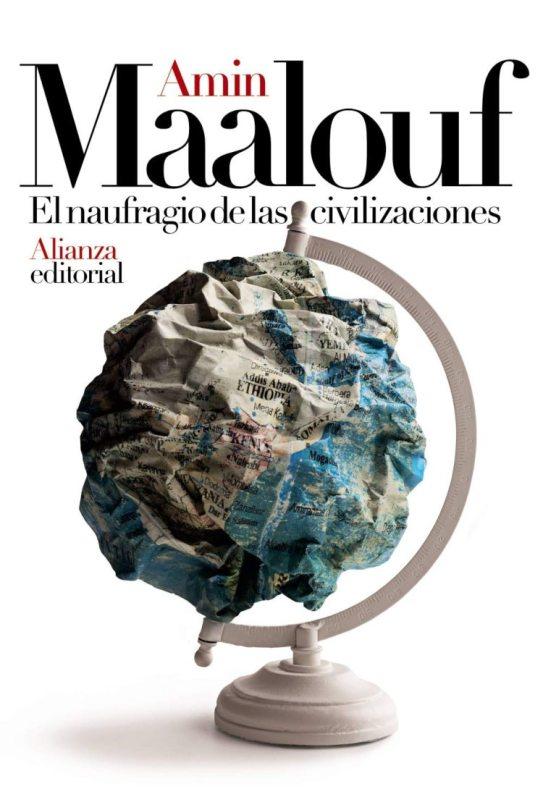 El naufragio de las civilizaciones_Amin Maalouf_1