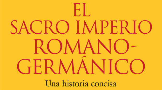 El-sacro-imperio-romano-germanico_destacado