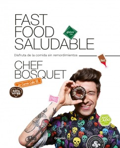 Fast food saludable_Chef Bosquet
