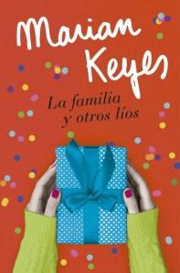 La familia y otros líos, Marian Keyes_1