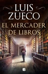 El mercader de libros_Luis Zueco_1