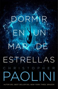 Dormir En Un Mar De Estrellas_Christopher Paolini
