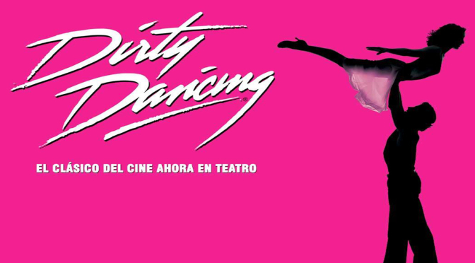 Dirty Dancing_Teatro Olympia_Valencia_Destacado
