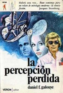 La percepcion perdida_Daniel F Galouye