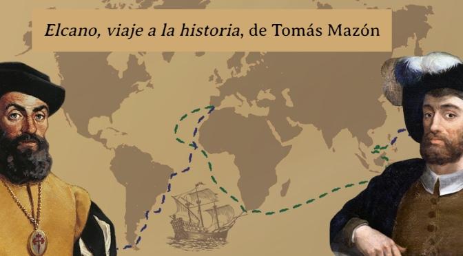 Elcano, viaje a la historia, de Tomás Mazón_destacado