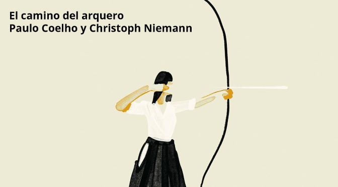 El camino del arquero_Paulo Coelho_Christoph Niemann_destacado