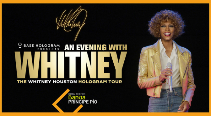 An Evening With Whitney_Hologram Tour_destacado