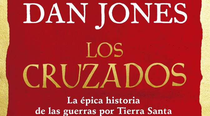 Los cruzados, de Dan Jones_destacado