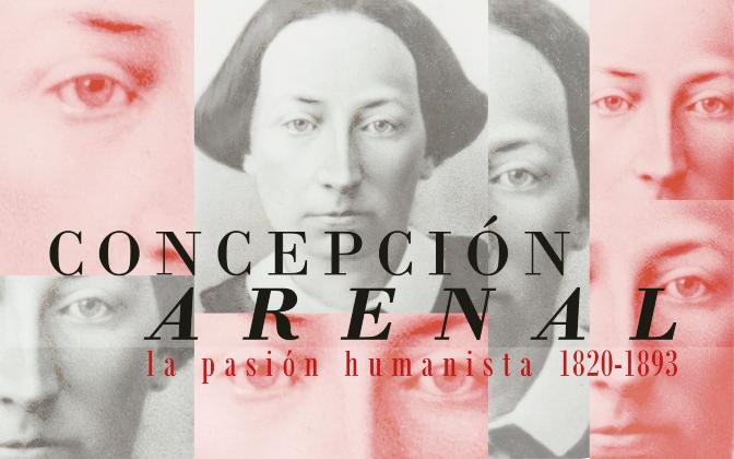 Concepcion Arenal la pasion humanista 1820_1893_destacado