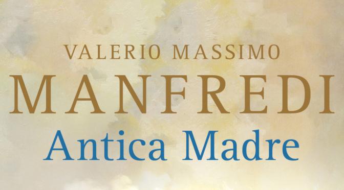 antica-madre_valerio-massimo-manfredi_destacado
