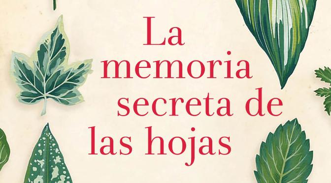 La memoria secreta de las hojas_destacado