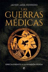 Las Guerras Medicas_Javier Jara Herrero_destacado_1